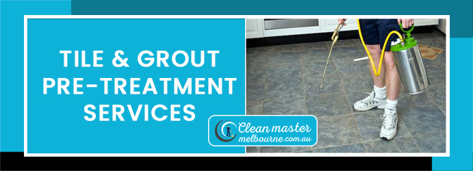 Tile and Grout Pre-Treatment Services
